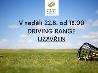 Číst dál: 22.8. od 18.00 DRIVING RANGE uzavřen