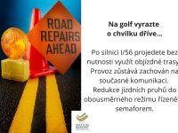 Číst dál: Oprava silnice aneb na golf vyrazte o chvilku dříve!